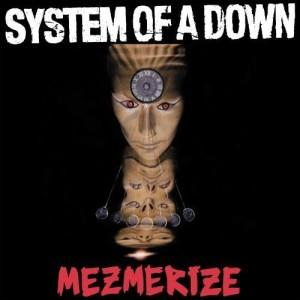 System Of A Down - Mezmerize