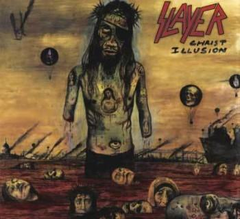 Slayer - Christ IllusionSlayer - Christ Illusion