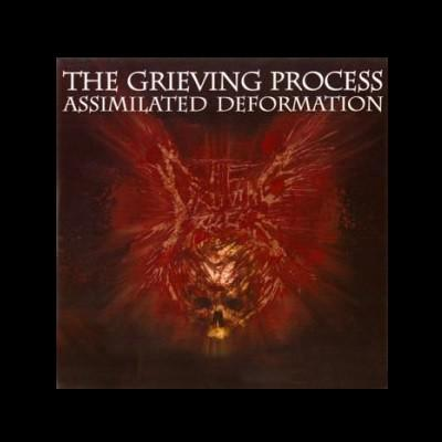 The Grieving Process - Assimilated Deformation