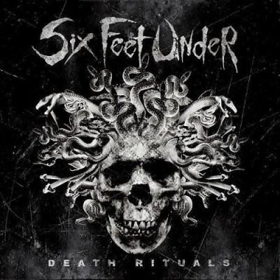 Six Feet Under - Death Rituals