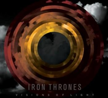 Iron Thrones - Visions Of Light