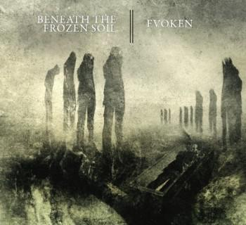 Evoken / Beneath The Frozen Soil - Split