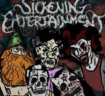 Sickening Entertainment