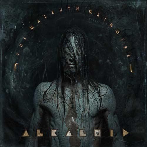 """Alkaloid - """"The Malkuth Grimoire"""""""