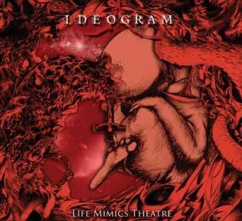 Ideogram - Life Mimics Theatre