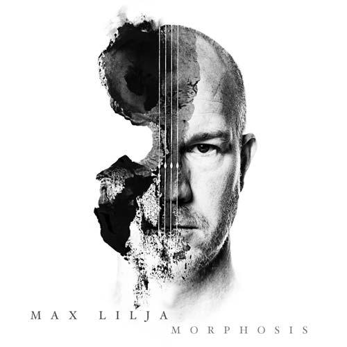 """Max Lilja - """"Morphosis"""""""