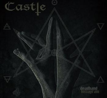 Castle - Deadhand Hexagram (Single)