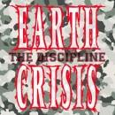 Earth Crisis - The Discipline