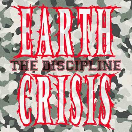 "Earth Crisis - ""The Discipline"""