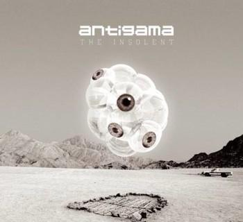 Antigama - The Insolent