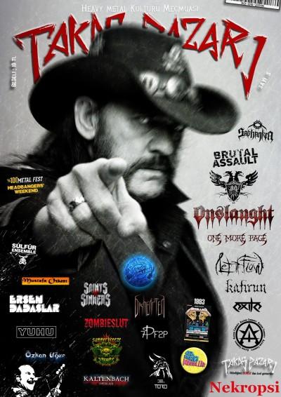 Lemmy'nin gözü üzerinizde