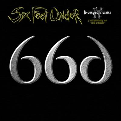 Six Feet Under - Graveyard Classics IV The Number of the Priest